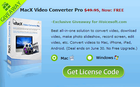 Giveaway MacX Video Converter Pro (MAC & Windows) – $49.95 Now free