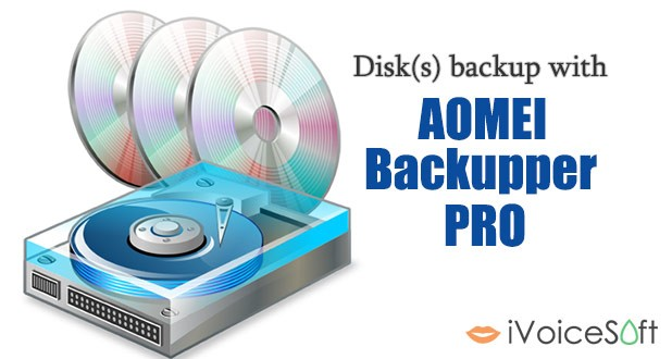 Disks backup using AOMEI Backupper Pro