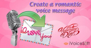 how to create a romantic voice message