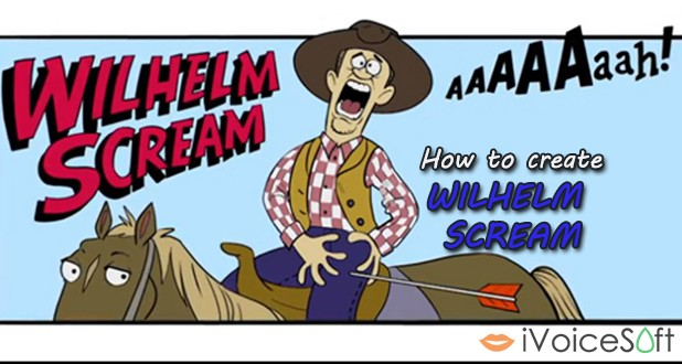 How to create Wilhelm scream