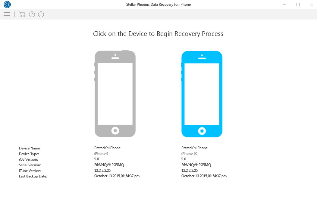 Devices. Select the desired device from which you want to recover the data.