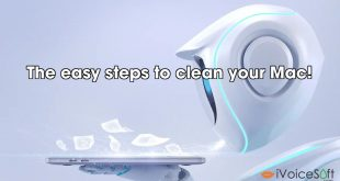 The easy steps to clean your Mac!